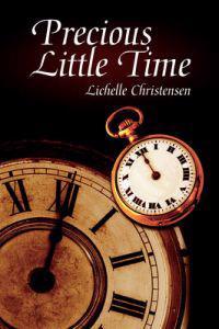 Precious Little Time