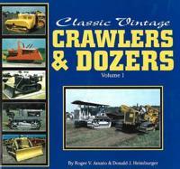 Classic Vintage CrawlersDozers Vol 1****