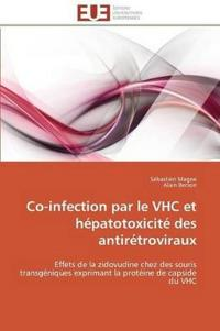 Co-Infection Par Le Vhc Et Hepatotoxicite Des Antiretroviraux