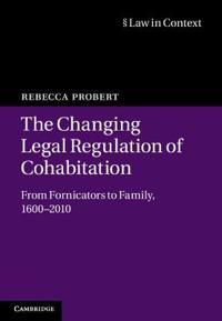 The Changing Legal Regulation of Cohabitation