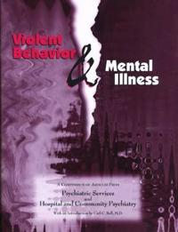 Violent Behavior and Mental Illness
