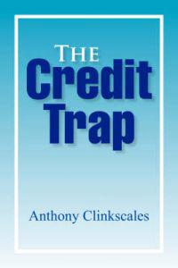 The Credit Trap