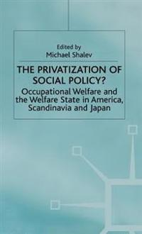 The Privatization of Social Policy?