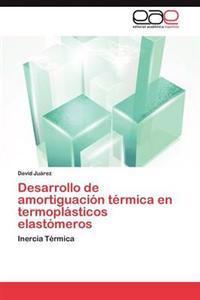 Desarrollo de Amortiguacion Termica En Termoplasticos Elastomeros