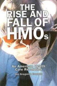 The Rise And Fall Of Hmos