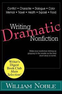 Writing Dramatic Nonfiction