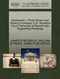 Domenech V. Porto Rican Leaf Tobacco Company U.S. Supreme Court Transcript of Record with Supporting Pleadings