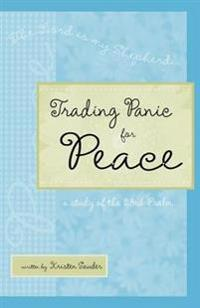 Trading Panic for Peace