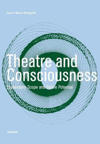 Theatre And Consciousness