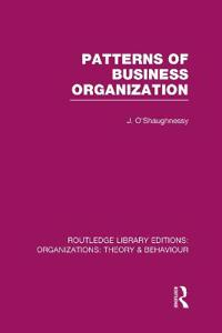 Patterns of Business Organization