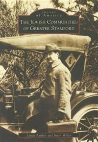 The Jewish Communities of Greater Stamford
