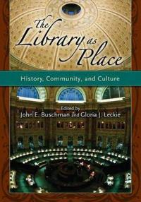 The Library As Place