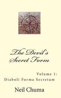 The Devil's Secret Form: Diaboli Forma Secretum