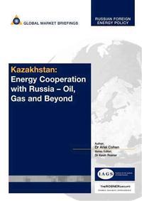 Kazakhstan's Energy Cooperation With Russia