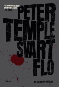 Svart flo - Peter Temple | Ridgeroadrun.org