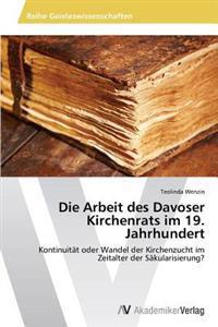 Die Arbeit Des Davoser Kirchenrats Im 19. Jahrhundert