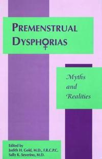 Premenstrual Dysphorias