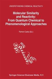 Molecular Similarity and Reactivity
