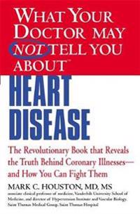 What Your Dr...Heart Disease