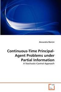 Continuous-Time Principal-Agent Problems Under Partial Information