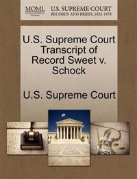 U.S. Supreme Court Transcript of Record Sweet V. Schock