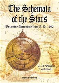 Schemata Of The Stars, The, Byzantine Astronomy From 1300 A.d.