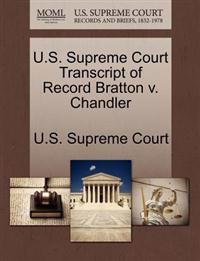 U.S. Supreme Court Transcript of Record Bratton V. Chandler
