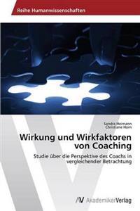 Wirkung Und Wirkfaktoren Von Coaching