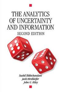 The Analytics of Uncertainty and Information