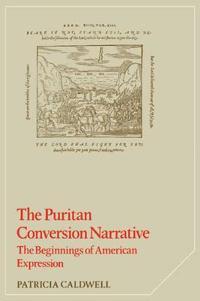 The Puritan Conversion Narrative