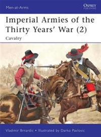 Imperial Armies of the Thirty Years' War 2