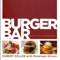 Burger Bar: Build Your Own Ultimate Burgers