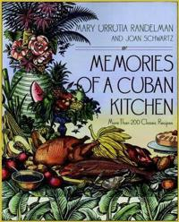 Memories of a Cuban Kitchen: More Than 200 Classic Recipes