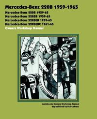 Mercedes-Benz 220b 1959-1965 Owners Workshop Manual