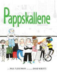 Pappskallene - Paul Fleischman | Ridgeroadrun.org