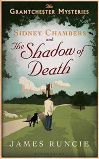 Sidney Chambers and the Shadow of Death  The Grantchester Mysteries - James Runcie - böcker (9781608198566)     Bokhandel