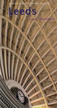 Pevsner Architectural Guides Leeds