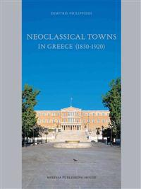 Neoclassical Towns in Greece (1830-1920)