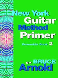 New York Guitar Method Primer Ensemble