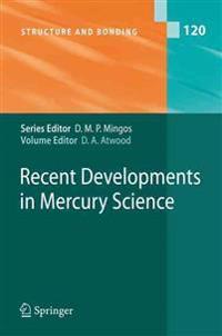 Recent Developments in Mercury Science