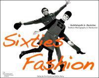 Sixties Fashion: Modefotografie & -Illustration/Fashion Photography & Illustration