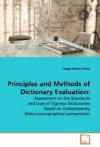 Principles and Methods of Dictionary Evaluation