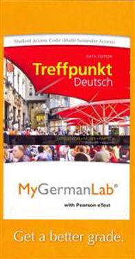 Mygermanlab with Pearson Etext -- Access Card -- For Treffpunkt Deutsch Grundstufe (Multi-Semester Access)