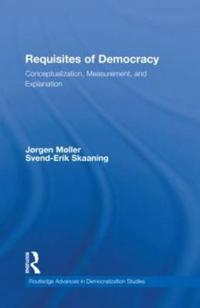 Requisites of Democracy