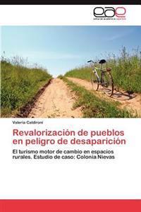 Revalorizacion de Pueblos En Peligro de Desaparicion