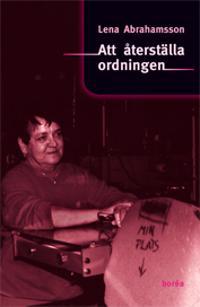 Att återställa ordningen : könsmönster och förändring i arbetsorganisationer