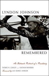 Lyndon Johnson Remembered
