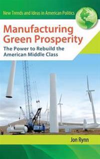 Manufacturing Green Prosperity