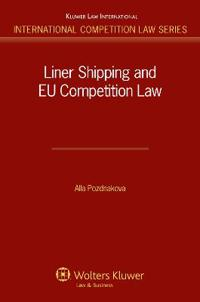 Liner Shipping and EU competition Law