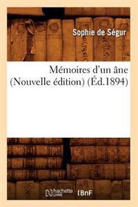 Memoires D'Un Ane (Nouvelle Edition) (Ed.1894)